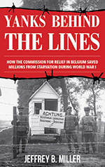 Yanks Behind The Lines summarizes the full story of the Commission for Relief in Belgium thematically with chapters dedicated to all the critical issues.